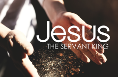 Jesus the Servant King